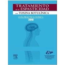 Tratamiento De La Espasticidad Con Toxina Botulinica Digital
