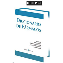 Diccionario De Farmacos 1 Vol Monsa