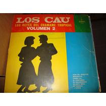 Los Cau - Lp - Los Reyes Del Chamame Tropical Vol. 2