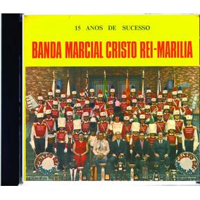 Cd Remasterizado Banda Marcial Cristo Rei De Marilia