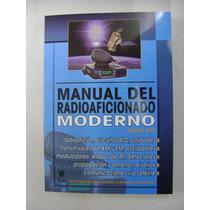 Libro Técnico Manual Del Radioaficionado Moderno
