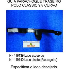 Guia Parachoque Traseiro Polo Classic Curvo 1997 Á 2002