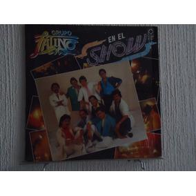 Grupo Latino - En El Show