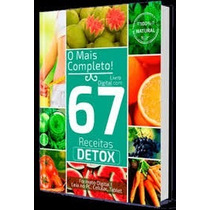 67 Receitas Detox Para Emagrecer Até 3kg Por Semana