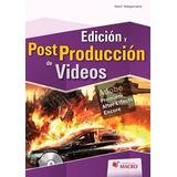 Ebook Edición Y Postproducción De Videos