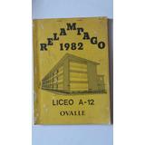 Relampago 1982 . Liceo A - 12 Ovalle. La Serena. E.del Norte
