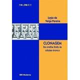 Livro Clonagem Da Ovelha Dolly Lygia Da Veiga Pereira