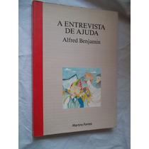 * Livro - A Estrevista De Ajuda - Alfred Benjamin