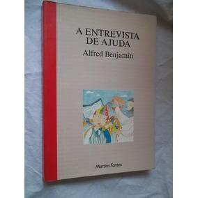 * Livro - A Entrevista De Ajuda - Alfred Benjamin