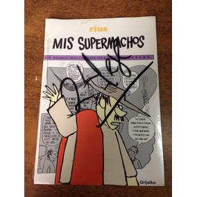 Mis Súpermachos / Rius