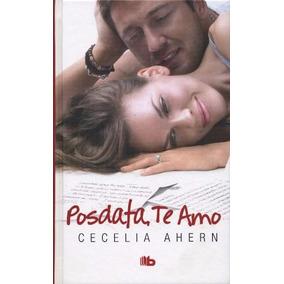 Posdata Te Amo Td - Cecelia Ahern - B De Bolsillo Don86