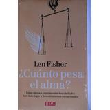 Libro Cuanto Pesa El Alma Len Fisher
