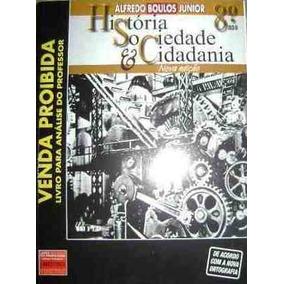 Historia Sociedade E Cidadania 8º Ano Prof. Alfredo Junior