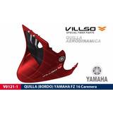 Quilla Yamaha Fz 16 Carenada Bordo Tuning - En Fas Motos