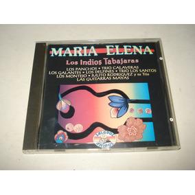 Maria Elena - Indios Tabajaras Los Panchos Galantes Cd Europ