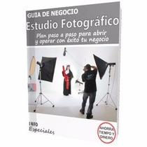 Como Abrir Un Estudio Fotografico - Guía De Negocio Rentable
