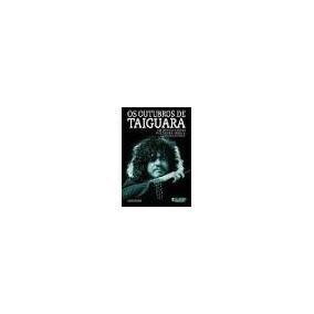 Livro Os Outubros De Taiguara - Janes Rocha
