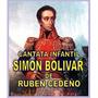Cd Musica - Cantata Infantil Simón Bolívar De Rubén Cedeño