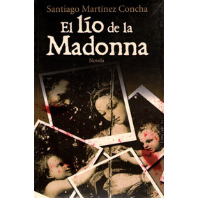Lio De La Madonna - Santiago Martinez Concha / P & J
