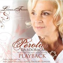 Pra Ludmila Ferber - Pérolas Da Adoração - Cd Playback