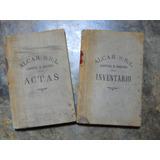 Antiguo Libro Inventario + Actas