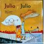 Julia Y Julio. Cuento Infantil.