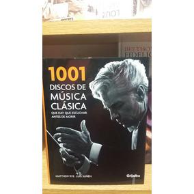 1001 Discos De Musica Clasica.