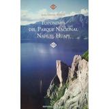 Toponimia Del Parque Nacional Nahuel Huapi
