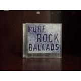 Cd Pure Rock Ballads