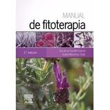 Castillo García - Manual De Fitoterapia - 2° Edición