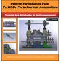 Projeto Perfiladeira Para Perfil De Porta Enrolar Automática