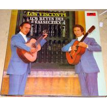 Los Visconti Los Reyes Del Valsecito Lp Argentino