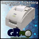 Impresora Ticketera Epson M188d Recertificadas X Unidad