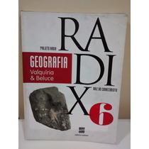 Livro Geografia Projeto Radix 6 Ano - 3 Edição 2013