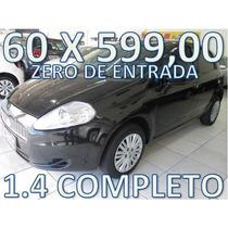 Fiat Punto 1.4 Flex Completo Zero De Entrada + 60 X 599,00
