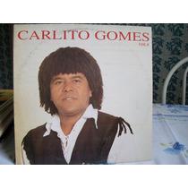 Lp. Carlito Gomes Volume 8 Ano 1995 Disco Novo .