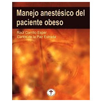 Manejo Anestesico Del Paciente Obeso-ebook-libro-digital