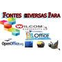 Fontes - Wilcom. Corel. Office. Openoffice. Adobe.
