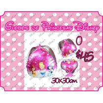 Globos De Princesas De Disney Gran Variedad Desde 15 Pesos