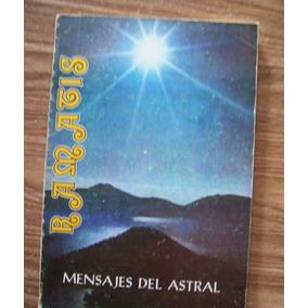 Mensajes Del Astral-aut-ramatis-edit-el Libro Del Maestro