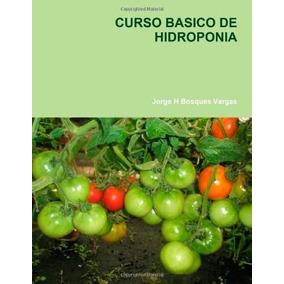 Libro Curso Basico De Hidroponia - Nuevo