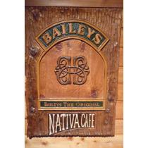 Cartel Publicidad Baileys Tallado En Cipres 76cm X 54cm