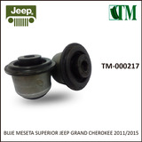Buje Meseta Sup Jeep G. Cherokee 2011-2015 (reforzados)