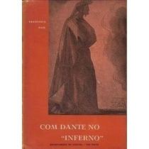 Livro Com Dante No Inferno Francisco Pati