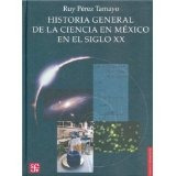 Libro Historia General De La Ciencia En Mexico En El Sig *cj