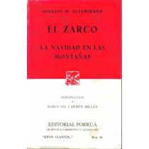 Libro El Zarco Y Navidad En Las Montañas Ignacio Altamirano
