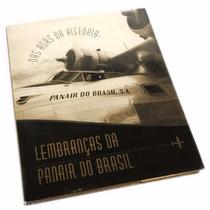 Nas Asas Da História Lembranças Da Panair Do Brasil - Livro