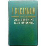 Cartas Sin Dirección, Arte Y Vida Social J. Plejanov