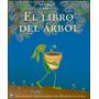 El Libro Del Arbol - Sociedad Argentina De Horticultura