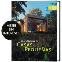 Arquitectura De Casas Pequeñas 1 Vol - Royceshop